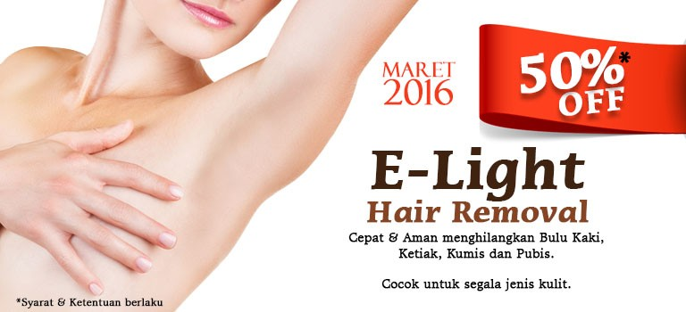 Promo E-Light Hair Removal 50% Off