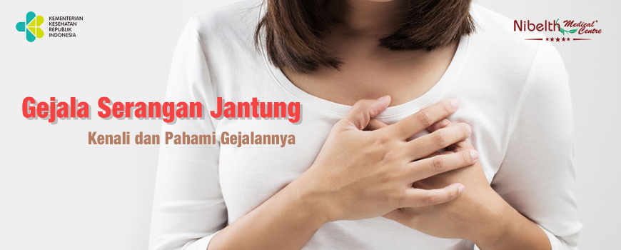 Serangan Jantung? Kenali dan Pahami Gejalanya